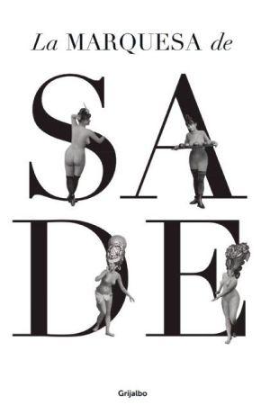 La marquesa de Sade