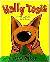 Hally Tosis: El horrible problema de un perro (Dog Breath!: The Horrible Trouble with Hally Tosis)
