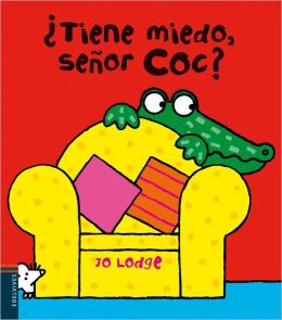 Tiene miedo Sr. Coc? / Scared or not, Mr Croc?