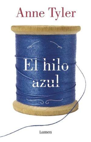 El hilo azul (A Spool of Blue Thread)