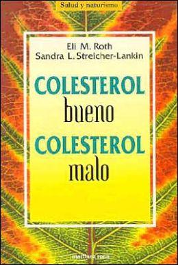 Colesterol Bueno, Colesterol Malo (Good Cholesterol, Bad Cholesterol)