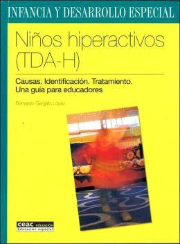 Niños hiperactivos: Causas, identificación, tratamiento