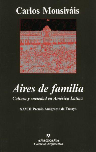 Aires de Familia: Cultura y Sociedad en America Latina