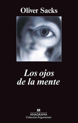 Ojos de la mente, Los