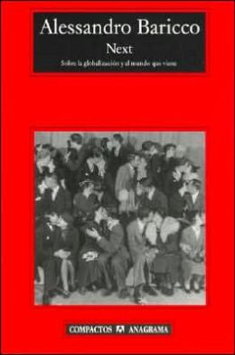 Next: Sobre la Globalizacion Y El Mundo Que Viene