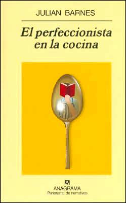 El perfeccionista en la cocina (The Pedant in the Kitchen)