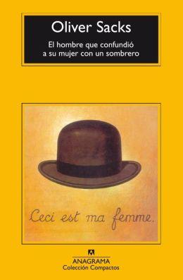 El Hombre que confundio a su mujer con un sombrero