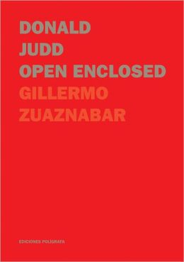 Donald Judd: Open Enclosed