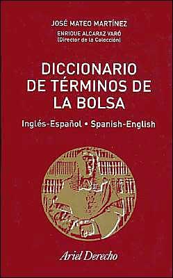Diccionario de Terminos de la Bolsa: Ingles-Espa~Nol, Spanish-English