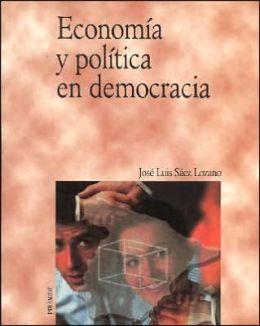 Economia Y Politica En Democracia