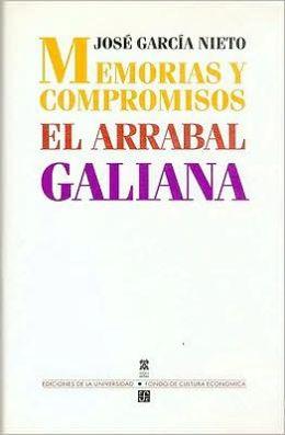 Memorias Y Compromisos: El Arrabal; Galiana