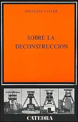 Sobre la Deconstruccion