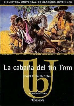 La cabana del Tio Tom (Uncle Tom's Cabin)