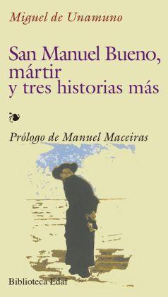 San Manuel Bueno, martir (Saint Manuel Bueno, Martyr)