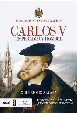 Carlos V. Emperador y rey