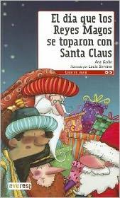 El dia que los reyes magos se toparon con Santa Claus