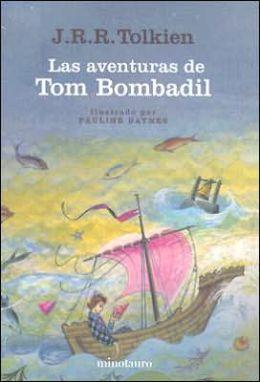 Las Aventuras de Tom Bombadil/The Adventures of Tom Bombadil: Y Otros Poemas de el Libro Rojo/and Other Verses from the Red Book