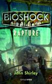 Book Cover Image. Title: BioShock:  Rapture, Author: John Shirley