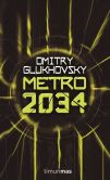 Book Cover Image. Title: Metro 2034, Author: Dmitry Glukhovsky