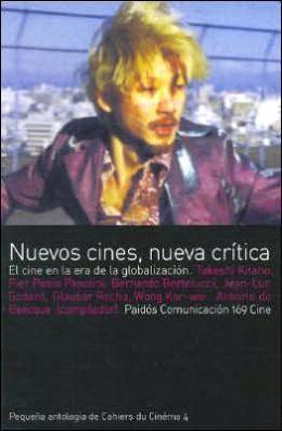 Nuevos Cines, Nueva Critica