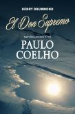 Book Cover Image. Title: El Don Supremo, Author: Paulo Coelho