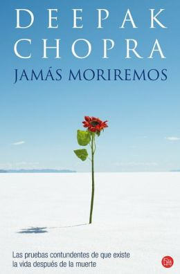 Jamas moriremos (Life After Death: The Burden of Proof)