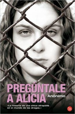 Preguntale a Alicia (Go Ask Alice)