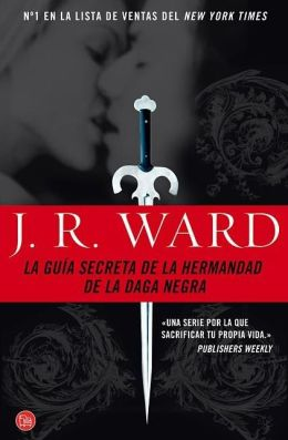 La guia secreta de la hermandad de la daga negra (The Black Dagger Brotherhood: An Insider's Guide)