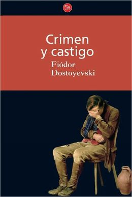 Crimen y castigo (Crime and Punishment)