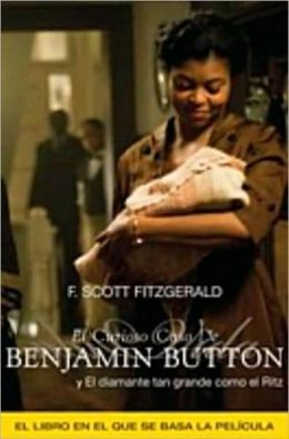 El Curioso Caso de Benjamín Button y otras historias / The Curious Case of Benjamin Button and Other Stories
