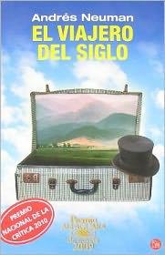 El viajero del siglo (Premio Alfaguara)