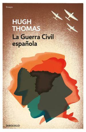 La Guerra Civil espanola / The Spanish Civil War