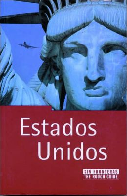 Estados Unidos sin fronteras: The Rough Guide USA