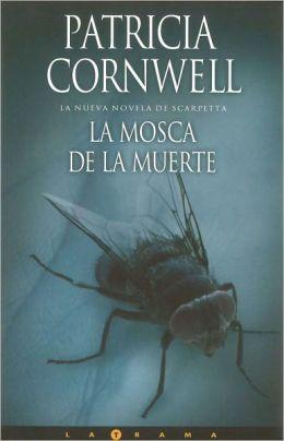 La mosca de la muerte (Blow Fly)