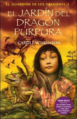 El Jardin del Dragon Purpura: El Guardian de Los Dragones II