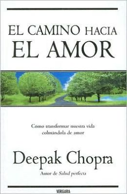 El camino hacia el amor (Path to Love: Spiritual Strategies for Healing)