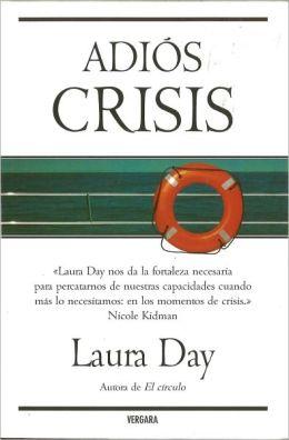 Adios crisis