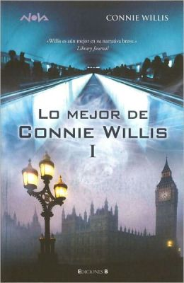 Lo mejor de Connie Willis (The Winds of Marble Arch and Other Stories)