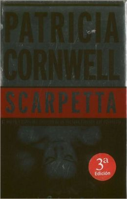 Scarpetta (Kay Scarpetta Series #16) (Spanish-language Edition)