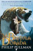 Book Cover Image. Title: La br�jula dorada:  Luces del norte: Libro I de La materia oscura (The Golden Compass), Author: Philip Pullman