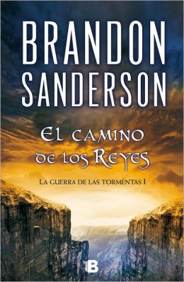El camino de los reyes (The Way of Kings)