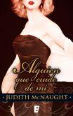 Book Cover Image. Title: Alquien que cuide de m�, Author: Judith McNaught