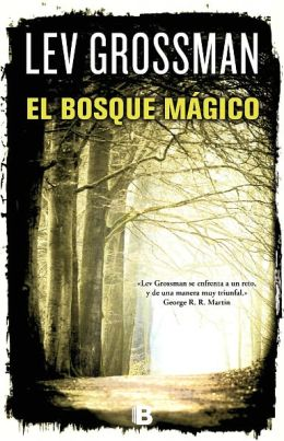 El bosque mágico (The Magician King)