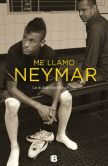 Book Cover Image. Title: Me llamo Neymar, Author: Mauro Beting