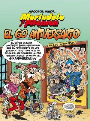 Book Mortadelo y Filemon. El 60 aniversario / Mortadelo and Filemon. 60th Anniversary