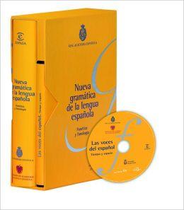 Nueva gramatica del la lengua espanola, Fonetica y Fonologia. 1T + DVD