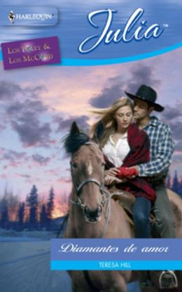 Diamantes de amor (The Texan's Diamond Bride)