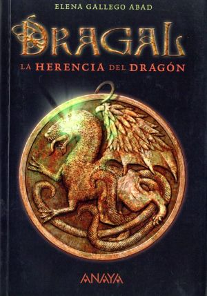 Dragal I - La Herencia Del Dragon