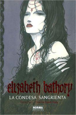 Elizabeth Bathory: La condesa sangrienta (Elizabeth Bathory: The Bloody Countess)