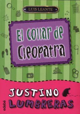 Justino Lumbreras #3 El Collar de Cleopatra